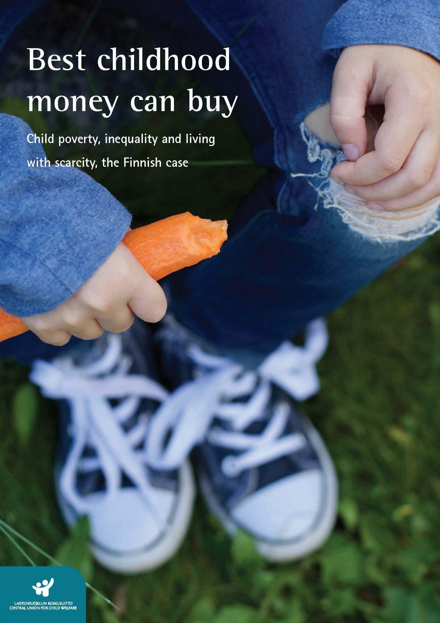 Best childhood money can buy