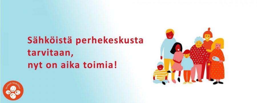 Sähköistä perhekeskusta tarvitaan, nyt on aika toimia!