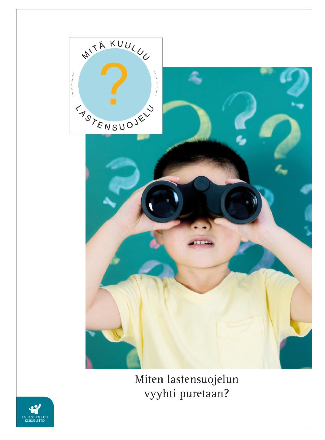 Miten lastensuojelun vyyhti puretaan?