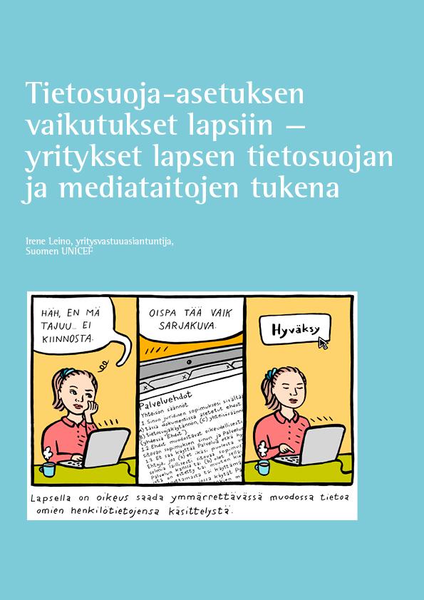Lapsi verkossa: Tietosuoja-asetuksen vaikutukset lapsiin — yritykset lapsen tietosuojan ja mediataitojen tukena