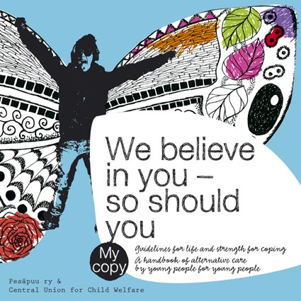 We believe in you – so should you. Guidelines for life and strength for coping